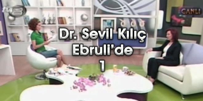 Dr. Sevil Kılıç, TV8 Ebruli'de Ebru Şallı'nın konuğu